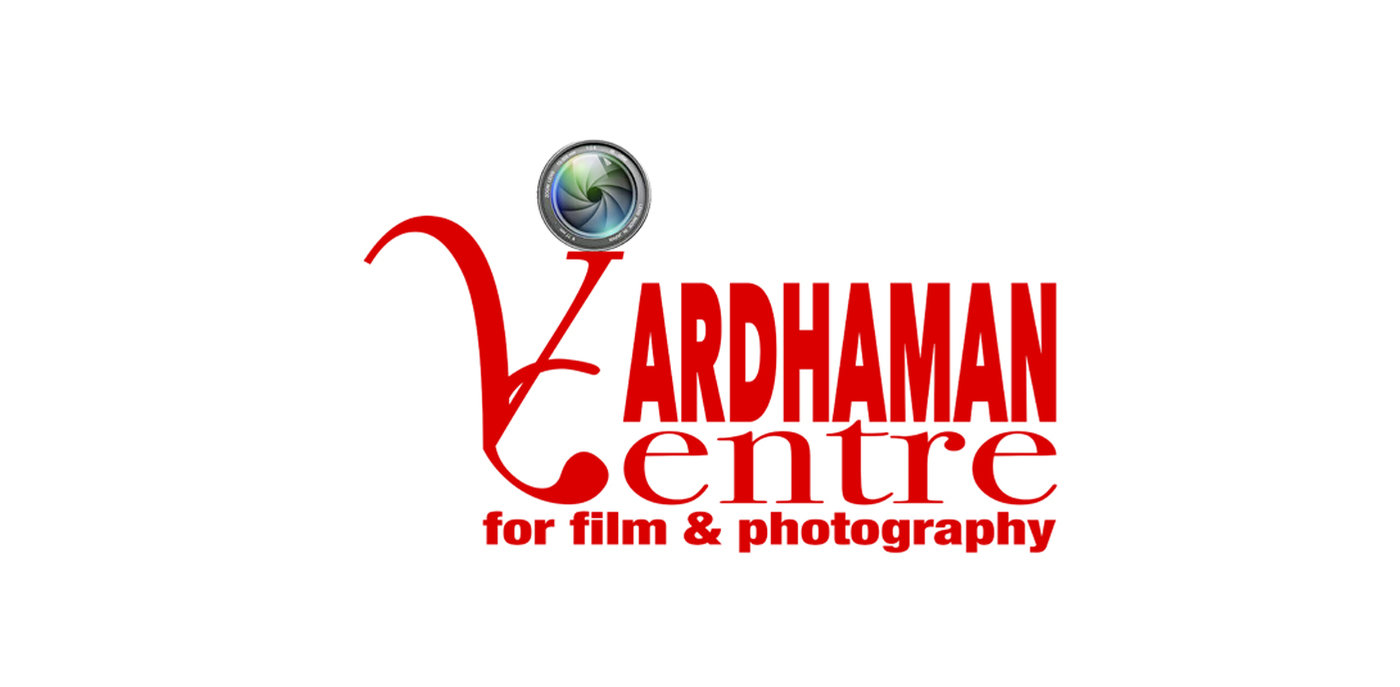 VARDHAMAN CENTRE FOR FILM AND PHOTOGRAPHY